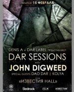 DAR SESSIONS, John Digweed, John Digweed известия холл, DAO DAR