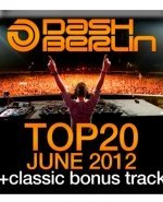 Dash Berlin Top 20 июнь 2012, Dash Berlin Top 20 june 2012, Dash Berlin Top 20