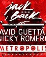 David Guetta & Nicky Romero Metropolis Original Mix, David Guetta & Nicky Romer