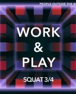 Work & Play и BÜRO Colors в Squat ¾ - Новость
