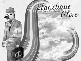 Elanetique, Elanetique - Alive (Original), Elanetique - Alive