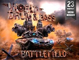 The Battlefield The World Of Drum&Bass, Arena Moscow, world of drum bass 2013