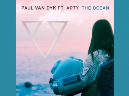 Arty Paul van Dyk ocean, Arty Paul van Dyk ocean ����, Arty Paul van Dyk �������