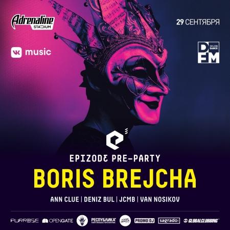 29 сентября  EPIZODE³ pre-party with Boris Brejcha. - Новость