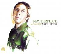 8.Gilles Peterson – Masterpiece (Ministry Of Sound), 2011.jpg